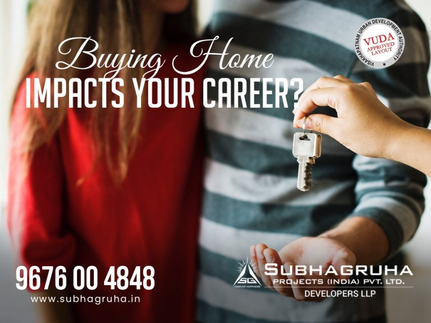 Buying Home Impacts Your Career