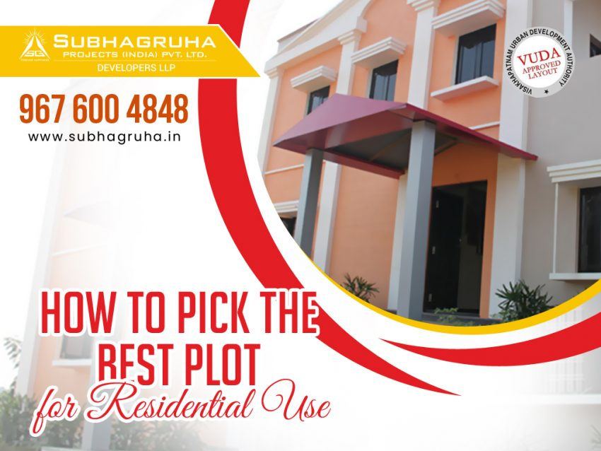 How To Pick The Best Plot For Residential Use