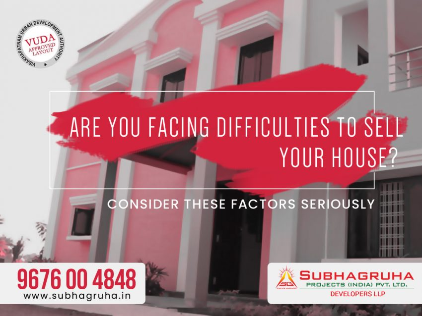 Are You Facing Difficulties To Sell Your House